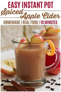 Instant Pot Spiced Apple Cider is so easy to make from scratch! It's delicious, perfectly spiced, maple sweetened and only takes 10 minutes cook time! Homemade Apple Cider, Spiced Apple Cider, Spiced Apples, Apple Recipes, Fall Recipes, Real Food Recipes, Holiday Recipes, Applesauce Recipes, Apple Desserts