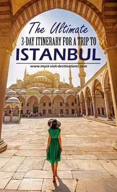 The Ultimate 3-Day Itinerary for a trip to Istanbul #travel