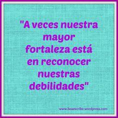 #fortaleza, #debilidad, #filosofía, #actitud, #pensamiento #quotes #frases