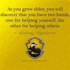 Audrey Hepburn quote, Hufflepuff.