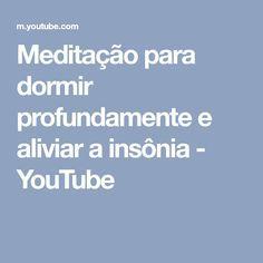 Meditação para dormir profundamente e aliviar a insônia - YouTube
