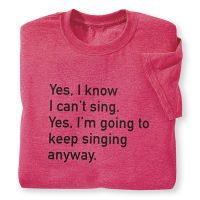 Yes, I Know T-Shirt