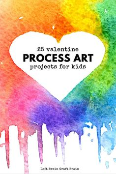 25 Lovely Valentine Process Art Projects for Valentine's Day - Left Brain Craft Brain Process Art Preschool, Preschool Art Activities, First Day Of School Activities, Winter Activities, Infant Activities, Winter Crafts For Kids, Art For Kids, Kids Crafts, Brain Craft