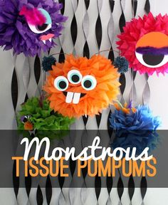Monster Tissue Pom Poms - simple Halloween decoration. Would be great for Trunk or Treat!