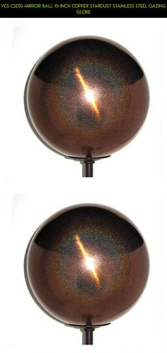 VCS CSD10 Mirror Ball 10-Inch Copper Stardust Stainless Steel Gazing Globe #technology #parts #drone #kit #shopping #gadgets #plans #outdoor #fpv #balls #products #camera #tech #racing #decor