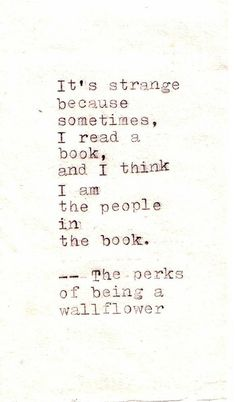 The Perks of Being a Wallflower.: still have to read the book & watch the movie):