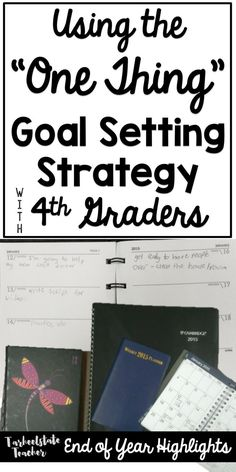 The One Thing (one word) goal setting strategy for New Years with 4th 5th graders; upper elementary goal setting and reflection strategy lessons; What's the ONE THING for you today?