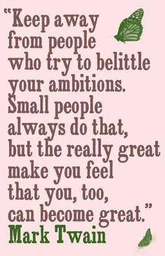 Mark Twain... I LOVE this!  I think it might just be my new lifes motto.