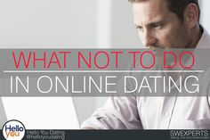 what not to do in online dating