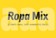 Ropa Mix Pro Family is the third charming sister of the Ropa Type System. While Ropa Sans is cool and somewhat technical /Volumes/Marketing/_MOM/Design Freebies/Free Design Resources/Lettersoup_Ropa-Mix-Free-Demo_250117