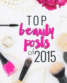 Top Beauty Posts of 2015