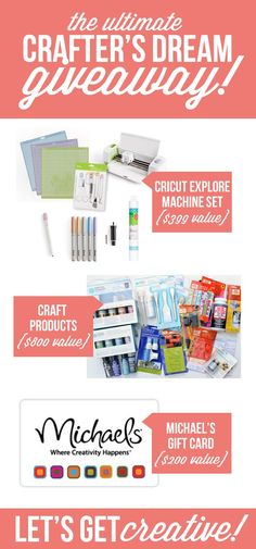 ultimate $1,400 crafters dream giveaway! Cricut machine, craft products and Michaels gift card!