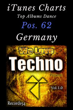 Various Artists We Love Techno Present: Vol. Techno, Itunes Charts, Top Albums, Dance Tops, Various Artists, Dance Music, Our Love, Rave, Presents