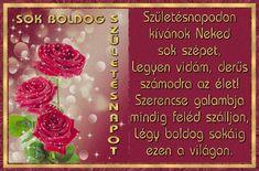Idézetes szülinapi képeslap gyönyörű rózsákkal, szép idézettel, boldog születésnapot felirattal.
