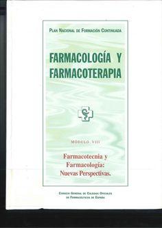 Farmacotecnia y farmacología : nuevas perspectivas . 2000