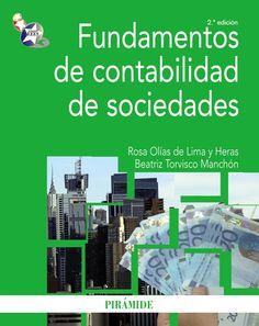 Fundamentos de contabilidad de sociedades / Beatriz Torvisco Manchoón, Rosa Olías de Lima y Heras.. -- 3ª ed.. -- Madrid : Pirámide, 2015