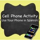 In this high interest activity, students will learn to use their cell phones in Spanish!  You know they're using them underneath their desks, so yo...
