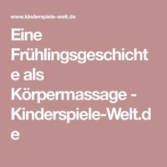 Eine Frühlingsgeschichte als Körpermassage - Kinderspiele-Welt.de