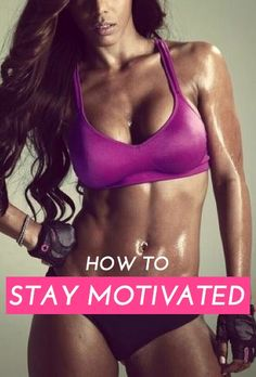 Awesome expert strategies to stay motivated when you start a new diet or exercise routine (going to take this advice!)