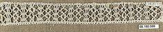 Border  Date: 17th century  Culture: Italian  Dimensions: L. 10 1/4 x W. 1 1/4 inches 26.0 x 3.2 cm  Classification: Textiles-Laces-Macrame  Accession Number: 08.180.599