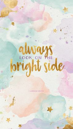 Always look on the bright side!