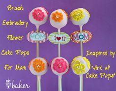 Pint Sized Baker: Brush Embroidery Flower Cake Pops - love the tags! Flower Cake Pops, Cake Pop Tutorial, Brush Embroidery, Mom Cake, Pop Cans, Marshmallow Pops, Pretty Cakes, Cake Art, Yummy Cakes