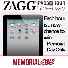 ZAGG is giving away an iPad each hour during Memorial Day.... Let's go Iam feelin lucky!!