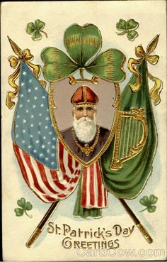 """vintage 1901 (postmark) """"St. Patrick's Day Greetings"""" Irish American postcard  --  the old time greetings are such fun -- threw everything they had in this one, holy AND patriotic -- St Patrick (wearing a priest's cassock instead of """"St Patrick's blue"""" bishop's robe as per usual), shamrock, the Irish Green flag w/ harp (pre-Easter Rising -- the tricolor wasn't made the national flag until 1922), & the American flag."""