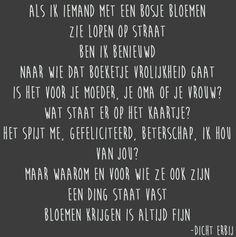 Boeketje Bloemen Friends Forever, Wise Words, Me Quotes, Poems, Feelings, Sayings, Workshop Ideas, Taurus, Sign