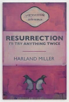 Harland Miller resurrection. I'll try anything twice.