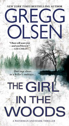 The Girl In The Woods ~ Gregg Olsen ~