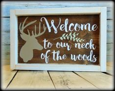 Country Rustic Welcome Sign, Deer Decor, Housewarming GIft, Welcome To Our Neck Of The Woods