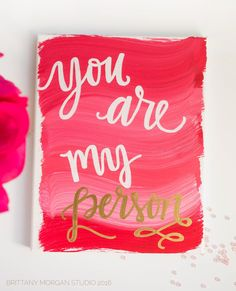 You Are My Person   8x10 Handlettered Hand Painted Canvas Quote