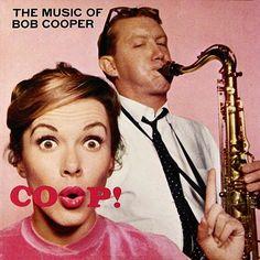 006_Tri-Arts Design_Robert Guidi_oop! The Music of Bob Cooper   Label- Contemporary 3544   12 LP 1957  Design- Robert Guidi   Photo- Peter James Samerjan