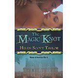 The Magic Knot (Mass Market Paperback)By Helen Scott Taylor