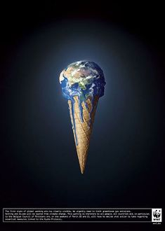4 Color: The colors of the Earth are all here and particularily vibrant. The color of the background is very dark, probably to make the rest of the color pop like in Figure 6-24 of our readings. This ad has a message for the entire world; the analogy is that temperatures are rising and melting like an ice-cream cone. This symbol is relatable because at least in Western culture, we all grew up knowing what ice-cream is. WWF ad