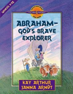Abraham--God's Brave Explorer (Discover 4 Yourself Induct... https://www.amazon.com/dp/0736909362/ref=cm_sw_r_pi_dp_qHnLxbGFQW71Y