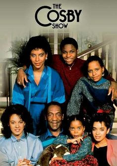 Who could forget 'The Cosby Show'...one of my faves as a kid