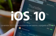 #iphone  #geek iOS 10.1.1 tiene problemas de batería y apagado repentino de…   BTW, Also check out these iPad and iPhone Tips and Tricks:  http://www.universalthroughput.com/interest/index.php?item=533