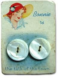 """(::)  vintage button card 'BONNIE' in a red bonnet.  5 cents!! Later, other cards were printed with the lady in a green bonnet, a blue bonnet, or a yellow one.  Other ladies' names were used as well.  This one has the catchphrase 'the talk of the town', but no mention of the brand name or manufacturer.  Later issues show  """"Luckyday"""" brand which was from an Iowa factory. (Muscatine Pearl Works) estab.1938. {Research and original description by DiaNNe W. - """"Vintage Button Cards (::)"""""""