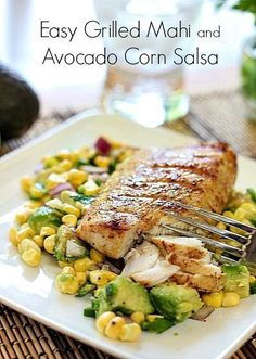 Easy Grilled Mahi and Avocado Salsa. A clean eating version of Mahi with the added bonus of avocado! Pin this healthy recipe to make for dinner later this week. Grilling Recipes, Cooking Recipes, Healthy Recipes, Best Fish Recipes, Grilled Fish Recipes, Recipes With Fish, Fresh Corn Recipes, Paleo Fish Recipes, Healthy Gourmet