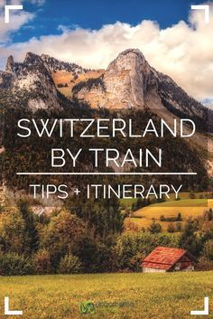 The ultimate guide and itinerary to traveling Switzerland by train. Known for its beautiful mountain scenery, this European country is perfect to view from the seat of a train and this itinerary recommends stops in 10 locations including Basel, Montreux, Europe Travel Tips, European Travel, Travel Advice, Travel Guides, Places To Travel, Travel Destinations, European Vacation, Travel Hacks, Japan Travel
