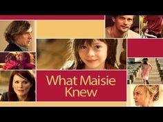 The BEST movie: What Maisie Knew (2013)