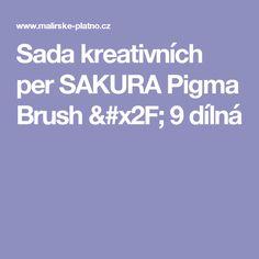 Sada kreativních per SAKURA Pigma Brush / 9 dílná Pisa