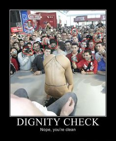 Girls that Need a Dignity Check  #gross