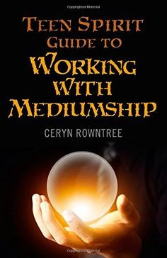 Teen Spirit Guide to Working with Mediumship...my first ever book :-) x