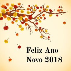 Nouvel An 2018, New Year 2018, Fall Harvest, Happy Day, Scrapbook, Messages, How To Plan, Wallpaper, Words