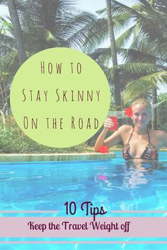 Flying and traveling can take a heavy toll on your body but through many trials and error, we have formulated this list of easy peasy ways to stay healthy and energized when on the road: 10 Tips for Not Gaining Weight While Traveling