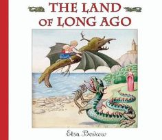 Amazon.com: The Land of Long Ago, by Elsa Beskow All my kids love this little book