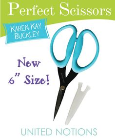 """The PERFECT Scissors now in 6"""".  By Karen Kay Buckley.   Wholesale Orders @ United Notions"""